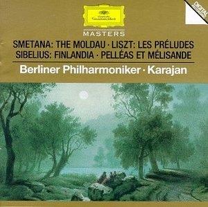 Liszt: Préludes~ Smetana: The Moldau~ Sibelius: Finlandia, Pelléas Et Mélisande album cover