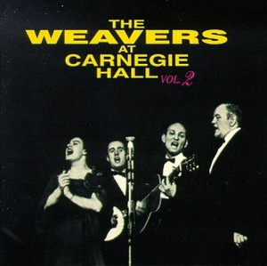 The Weavers At Carnegie Hall, Vol.2 (Live) album cover