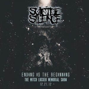 Ending Is Beginning: Mitch Lucker Memorial Show album cover