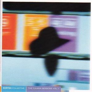 The Tijuana Sessions, Vol. 1 album cover