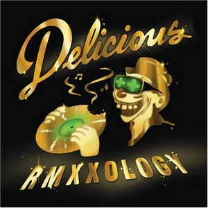 Delicious Vinyl All-Stars: Rmxxology album cover