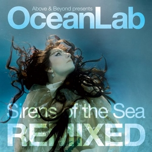 Above & Beyond Presents OceanLab: Sirens Of The Sea Remixed album cover