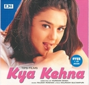 Kya Kehna album cover