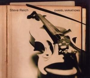 Steve Reich: Daniel Variations album cover
