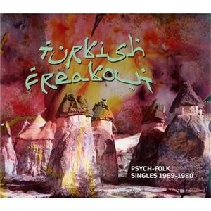 Turkish Freakout: Psych-Folk Singles 1969-1980 album cover