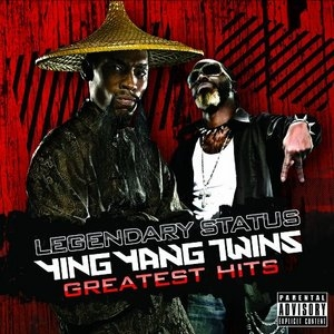 Legendary Status: Ying Yang Twins Greate... album cover