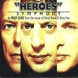 Glass-'Heroes' Symphony From The Music Of David Bowie And Brian Eno album cover