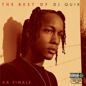 The Best Of DJ Quik: Da Finale album cover