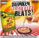 Drunken Cerealkiller Beat... album cover