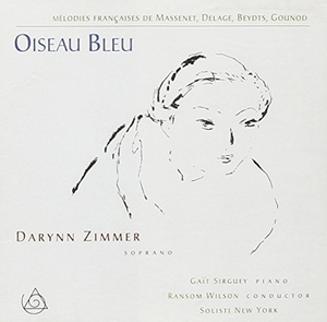 Oiseau Bleu: Mélodies Français de Massenet, Delage, Beydts, Gounod album cover