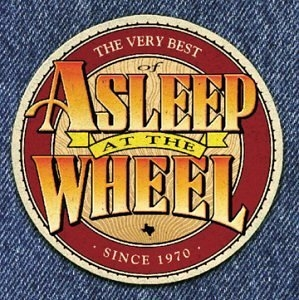 The Very Best Of Asleep At The Wheel Since 1970 album cover