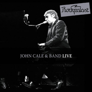 John Cale & Band: Live At Rockpalast album cover