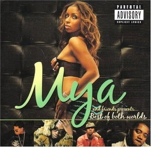Mya And Friends Presents...Best Of Both Worlds album cover