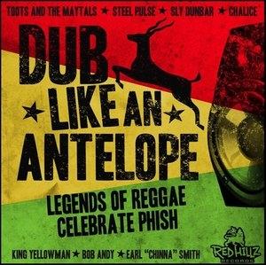 Dub Like An Antelope: Legends Of Reggae Celebrate Phish album cover