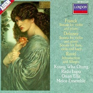 Franck: Sonata For Violin And Piano~ Debussy: Sonatas~ Ravel: Introduction And Allegro album cover