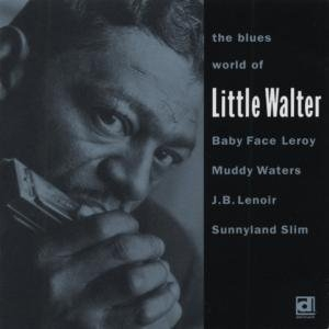 The Blues World Of Little Walter album cover