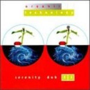 Serenity Dub, Vol.3.1: Organic Technology album cover