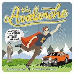 The Avalanche: Outtakes & Extras From Illinois Album album cover