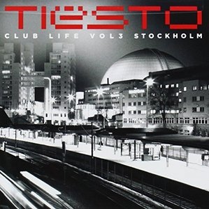 Club Life, Vol. 3: Stockholm album cover