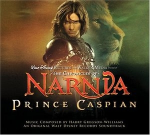 The Chronicles Of Narnia: Prince Caspian (An Original Walt Disney Records Soundtrack) album cover