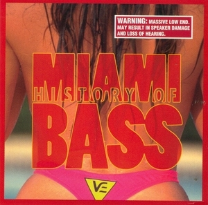 History Of Miami Bass album cover
