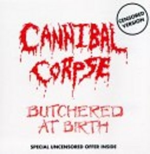 Butchered At Birth (Exp) album cover