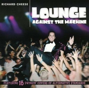 Lounge Against The Machine album cover