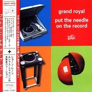 Grand Royal: Put The Needle On The Record album cover
