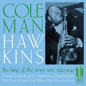 King Of The Tenor Sax: 1929-1943 album cover
