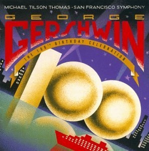 Gershwin: The 100th Birthday Celebration album cover