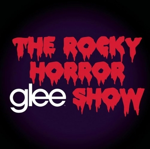 Glee: The Music, The Rocky Horror Glee Show album cover