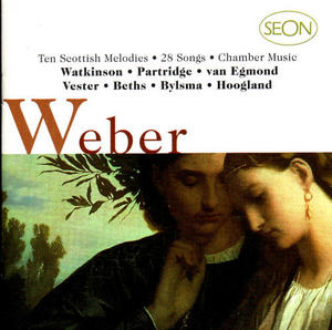 Von Weber: Ten Scottish Melodies,  28 Songs album cover