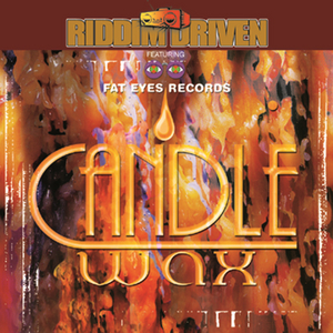 Riddim Driven: Candle Wax album cover