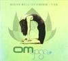 Om Yoga 1: Modern Music For Vinyasa & Flow album cover
