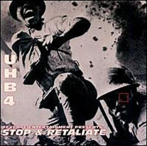 Revenge Entertainment Presents UHB IV: Stop & Retaliate album cover