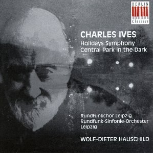 Ives: Holidays Symphony~ Central Park In The Dark album cover