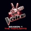 The Voice: Season 1 Highl... album cover