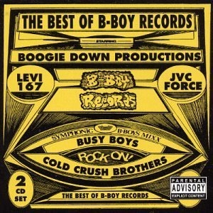 The Best Of B-Boy Records album cover