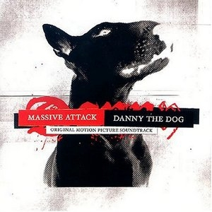 Danny The Dog (Original Motion Picture Soundtrack) album cover
