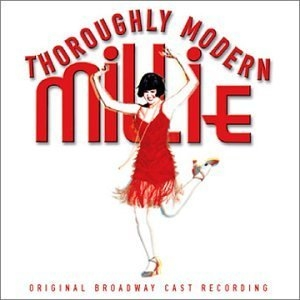 Thoroughly Modern Millie (2002 Original Broadway Cast) album cover