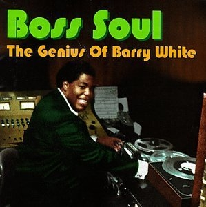 Boss Soul: The Genius Of Barry White album cover
