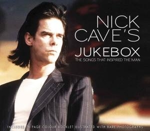 Nick Cave's Jukebox: The Songs That Inspired the Man album cover