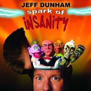 Jeff Dunham: Spark Of Insanity album cover
