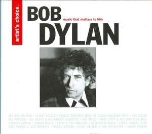 Bob Dylan: Music That Matters To Him (Artist's Choice) album cover