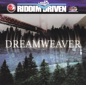 Riddim Driven: Dreamweaver album cover