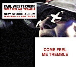 Come Feel Me Tremble album cover