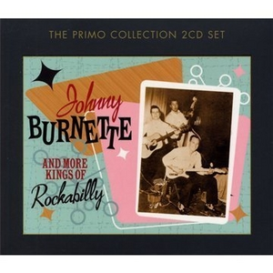 Johnny Burnette & More Kings Of Rockabilly album cover