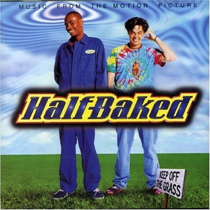Half-Baked: Music From The Motion Picture album cover