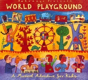 Putumayo Kids Presents: World Playground, A Musical Adventure for Kids album cover