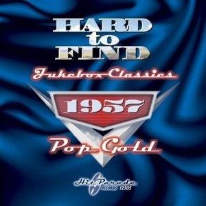 Hard To Find Jukebox Classics 1957: Pop Gold album cover